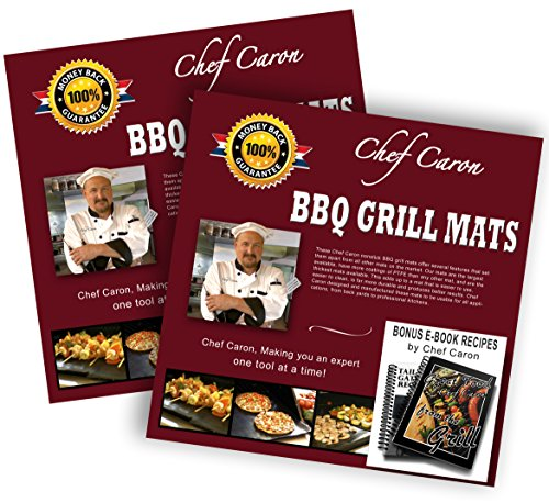 Bundle of 2 Gift Sets - Pro BBQ Grill Mat by Chef Caron - Each Set with Two Heavy-Duty Grilling Sheets, Nonstick, Ultra-slick, Extra Thick .25mm - Keep Your Grill Spotless (Flat Top Grill Cookbook compare prices)
