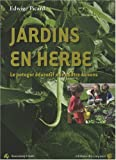 Jardins en herbe : Le potager ducatif aux quatres saisons