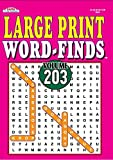 Large Print Word-Finds Puzzle Book - Volume 203