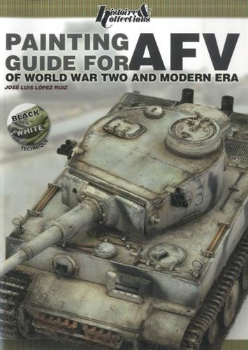 Painting Guide for AFV: of World War Two and Modern Era