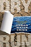 Image of Dry Run: Preventing the Next Urban Water Crisis