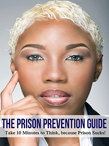The Prison Prevention Guide