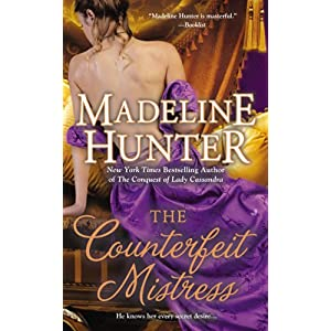 The Counterfeit Mistress by Madeline Hunter