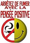 Arr�tez de fumer avec la pens�e positive