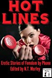 img - for Hot Lines: Erotic Tales of Femdom by Phone book / textbook / text book