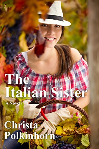 The Italian Sister (The Wine Lover's Daughter, Book 1)