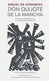 Don Quijote De La Mancha - Edición Conmemorativa IV Centenario Cervantes (R.A.E.)