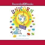 Unicorn Thinks He's Pretty Great | Bob Shea