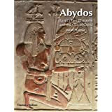 Abydos: Egypt's First Pharaohs and the Cult of Osiris (New Aspects of Antiquity)by David O'Connor