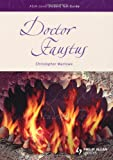 AS/A-Level English Literature: Doctor Faustus Student Text Guide (As/a-Level Student Text Guides)