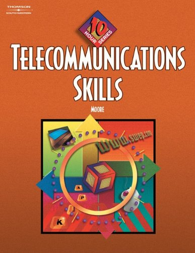 Telecommunication Skills: 10-Hour Series (with CD-ROM) (10 Hour (South-Western))