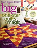 img - for Big One-Star Quilts by Magic: Diamond-Free(r) Stars from Squares & Rectangles 14 Stars in 4 Sizes, 28 Quilting Designs, 4 Projects book / textbook / text book
