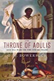 Acquista The Throne of Adulis: Red Sea Wars on the Eve of Islam (Emblems of Antiquity) [Edizione Kindle]