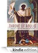 The Throne of Adulis: Red Sea Wars on the Eve of Islam (Emblems of Antiquity) [Edizione Kindle]