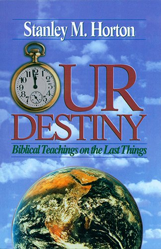Our Destiny Biblical Teachings on the Last Things088266249X : image