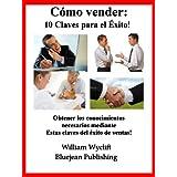 Cómo vender a 10 Claves para el éxito: Planificación para la venta, conjunto del Programa, evaluación de necesidades...