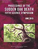 img - for Proceedings of the Sudden Oak Death Fifth Science Symposium book / textbook / text book