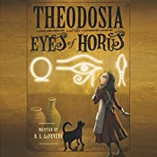 Theodosia and the Eyes of Horus   [R. L. LaFevers]