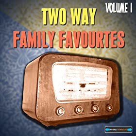 Two Way Family Favourites, Vol. 1