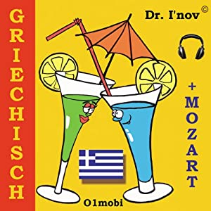 Griechisch - für Ihre Reisen [Greek for German Speakers] | [Dr. I'nov]