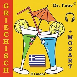 Griechisch - für Ihre Reisen [Greek for German Speakers] | [Dr. I'nov]
