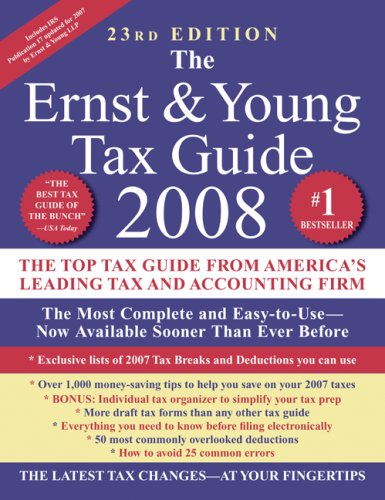 The Ernst & Young Tax Guide 2008 (Ernst and Young Tax Guide)
