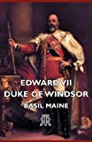img - for Edward VII - Duke of Windsor book / textbook / text book