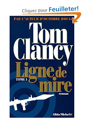 Ligne de mire, Tome 1- 2-Tom clancy