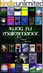 Kung Fu Maintenance