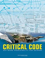 Critical Code: Software Producibility for Defense