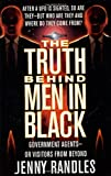 The Truth Behind Men in Black: Government Agents-Or Visitors from Beyond