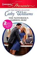 The Notorious Gabriel Diaz: Ruthless Tycoon, Inexperienced Mistress (Harlequin Presents)