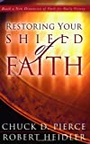 img - for Restoring Your Shield of Faith: Reach a New Dimension of Faith for Daily Victory book / textbook / text book