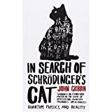 In Search Of Schrodinger's Cat: Updated Editionby John Gribbin