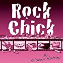 Rock Chick Audiobook by Kristen Ashley Narrated by Susannah Jones