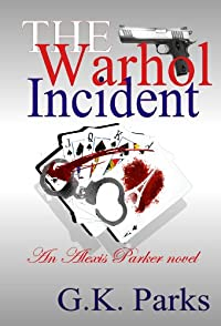 (FREE on 3/17) The Warhol Incident by G.K. Parks - http://eBooksHabit.com