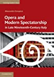 Opera and Modern Spectatorship in Lat...