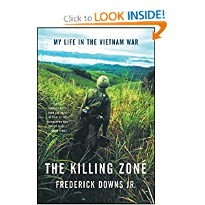 The Killing Zone: My Life in the Vietnam War by