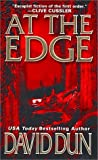 img - for At The Edge by David Dun (2002-04-01) book / textbook / text book