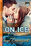 Hearts on Ice: Seattle Sockeyes Hockey (Game On in Seattle Book 7)