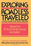img - for Exploring the Road Less Traveled: A Study Guide for Small Groups book / textbook / text book