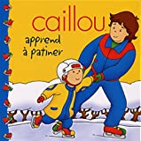 echange, troc Johnson - Caillou Apprend a Patiner