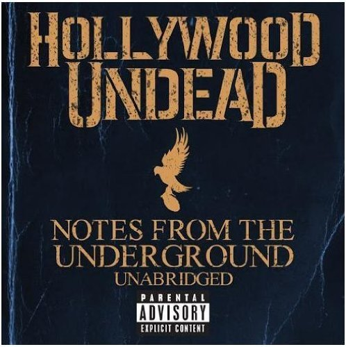 Hollywood Undead - Notes From The Underground Unabridged LIMITED EDITION CD Includes 3 BONUS Tracks by N/A (0100-01-01)