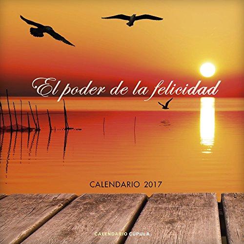 Calendario El Poder De La Felicidad 2017