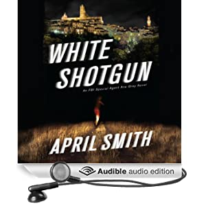White Shotgun: An FBI Special Agent Ana Grey Mystery