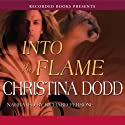 Into the Flame (       UNABRIDGED) by Christina Dodd Narrated by Richard Ferrone