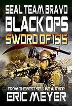 Seal Team Bravo: Black Ops - Sword Of Isis