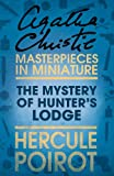The Mystery of Hunter's Lodge: An Agatha Christie Short Story