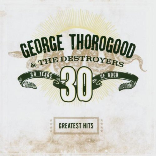 George Thorogood & The Destroyers - Nothing But The Blues Disc 2 - Zortam Music