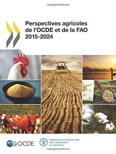 Perspectives agricoles de l'OCDE et de la FAO 2015-2024: Edition 2015